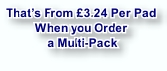 That's From £3.24 Per Pad