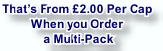That's From £2.00 Per Cap